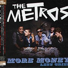 (甲上唱片) The Metros - more money less grief  - 日盤 + 1BONUS + VIDEO