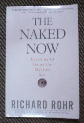 【二手原文書】 The Naked Now: Learning to See As the Mystics See  (放下對立,遇見喜樂的內在世界)