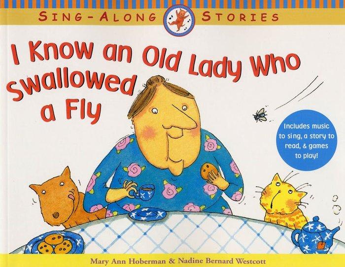 *小貝比的家*I KNOW AN OLD LADY SWALLOW A FLY/平裝書/4-5歲中班/童謠韻文