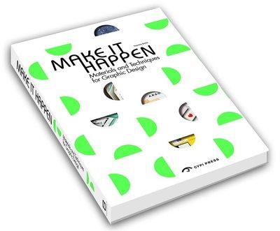 Make It Happen: Materials Techniques Graphic Design工藝創意