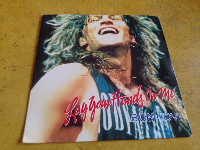 7吋單曲黑膠《 Bon Jovi - Lay Your Hands On Me 》英版、45轉