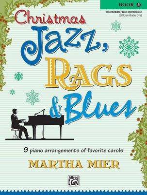 【599免運費】Christmas Jazz, Rags & Blues, Book 3 Alfred 00-26139