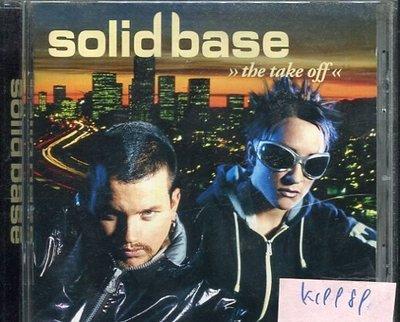 *真音樂* SOLID BASE / THE TAKE OFF 二手 K19989