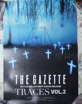 The GazettE TRACES VOL.2【日版宣傳海報】全新!免競標~