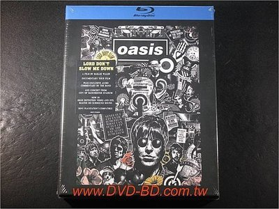 [藍光BD] - 綠洲合唱團 : 天之驕子 Oasis : Lord Don t Slow Me Down BD-50G