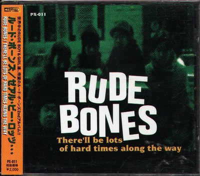 K - RUDE BONES - There'll Be Lots Of Hard Times Along  - 日版