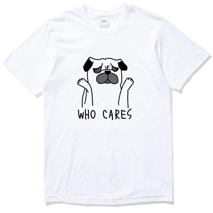 Who Cares Pug 短袖T恤 2色 巴哥 哈巴狗 動物 趣味