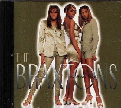 八八 - Braxtons - So Many Ways