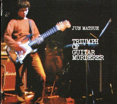 K - JUN MATSUE 松江潤 - Triumph of Guitar Murderer - 日版