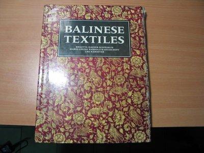 《字遊一隅》*BALINESE TEXTILES 巴里島人的編織品   1991出版     M1