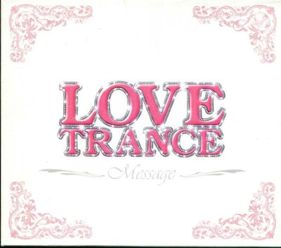 八八 - Trance Rave Presents Love Trance #4 - 日版 CD