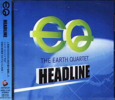 K - EQ - The Earth Quartet Headline - 日版 - NEW