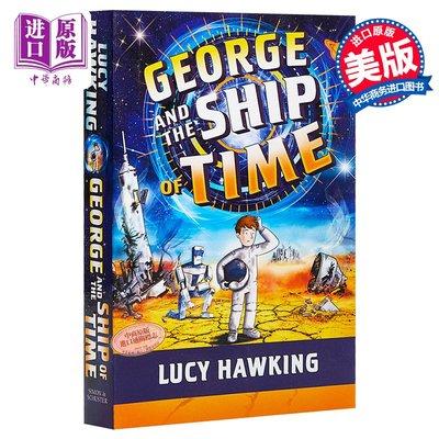喬治的秘密鑰匙6 George & Ship Of Time 兒童宇宙科普插圖文學故事書 Hawking 平裝 英文原版 12歲