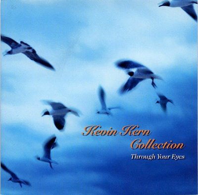 音樂居士*凱文科恩 Kevin Kern - Through Your Eyes Collection*CD專輯