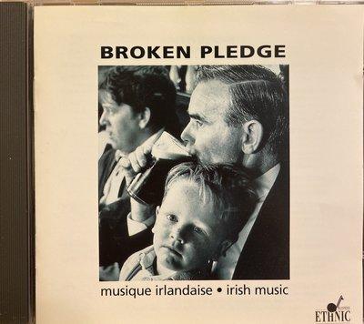 二手CD交流:BROKEN PLEDGE愛爾蘭音樂,法國進口版片況如新,全奇摩拍賣唯一一張值得收藏H8