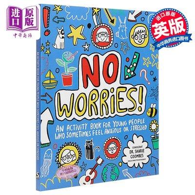 Mindful Kids:No Worries 培養孩子優能力 無憂 兒童性格習慣啟蒙DIY繪本 平裝 英文原版 7-11歲