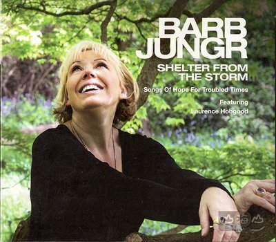 Shelter From The Storm / 芭菠楊格 BARB JUNGR---AKD530