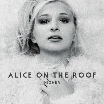 【黑膠唱片LP】越飛越高 Higher/屋頂上的艾莉絲 Alice On The Roof ---88985306191