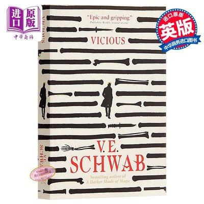 預售 Vicious (The Villains Series) 英文原版 V·E·施瓦布:狂暴(惡棍系列)奇幻小說 V. E. Schwab【中商原版】