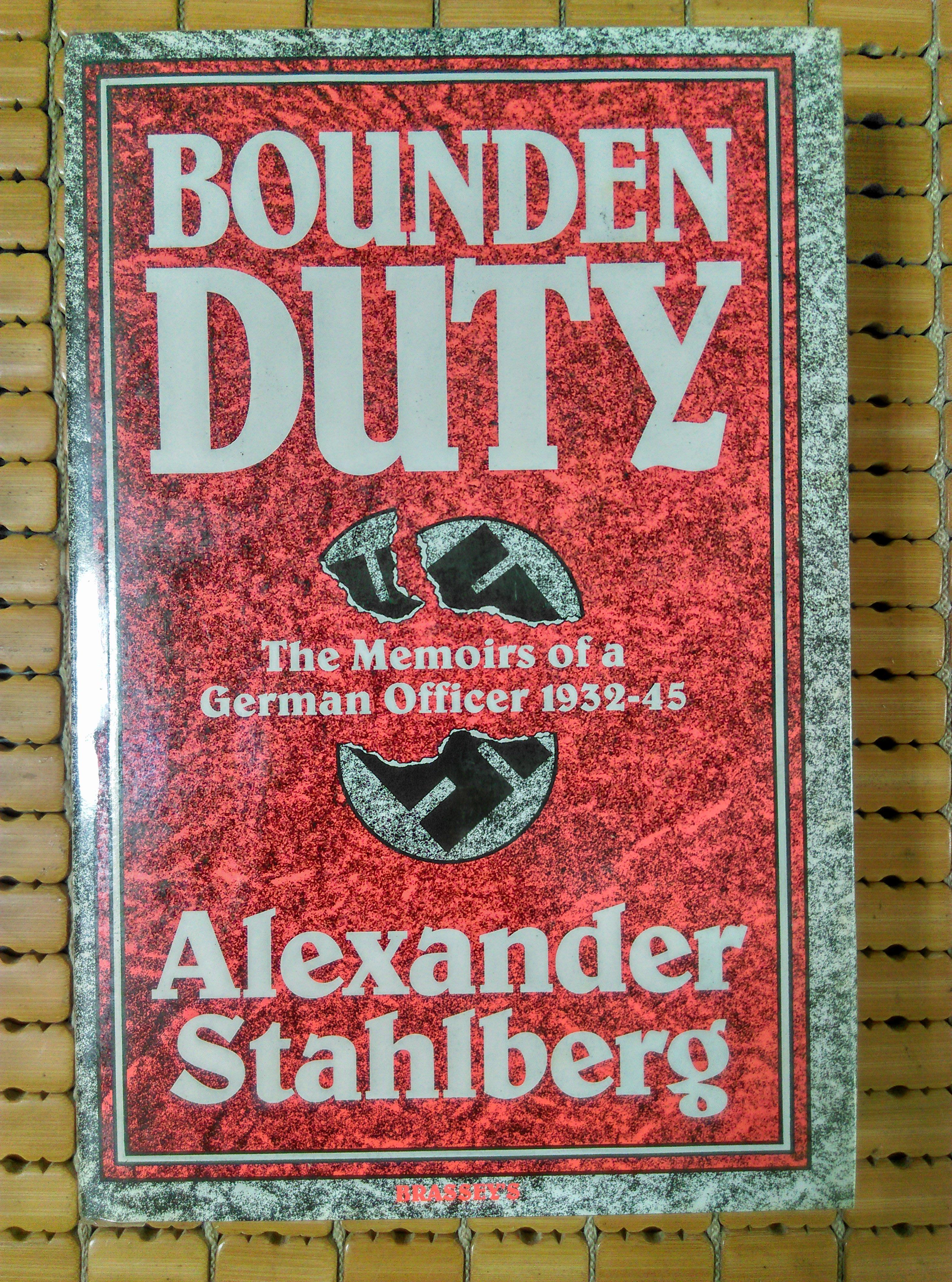 不二書店 BOUNDEN DUTY the memoirs of a german officer 1932-45 精裝
