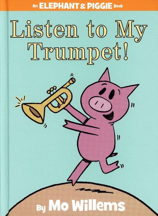 *小貝比的家*LISTEN TO MY TRUMPET!/精裝/3~6歲