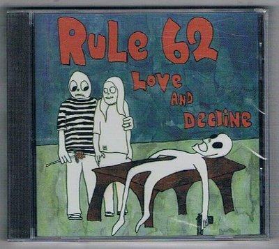 [鑫隆音樂]西洋CD-RULE 62 LOVE AND DECLINE {AG0752}全新/免競標