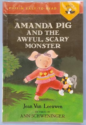 Amanda pig and the Awful, scary monster ~英文繪本