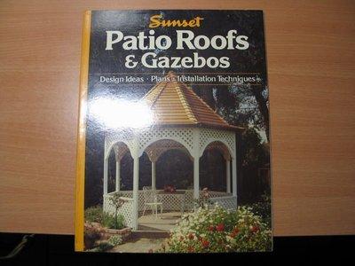 《字遊一隅》*Sunset-Patio Roofs & Gazebos  自然採光 露臺暨屋頂 設計規劃與實作 N3