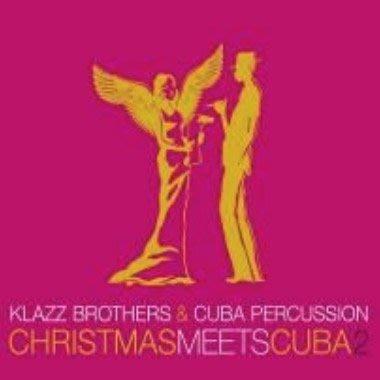 當耶誕遇上古巴 2 Christmas meets Cuba 2 / 克拉茲兄弟&古巴打擊樂手--19075853672