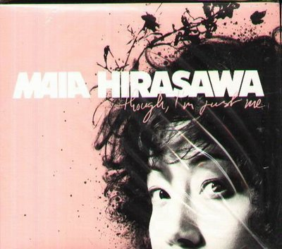 K - Maia Hirasawa - though I'm just me - 日版 +1BONUS