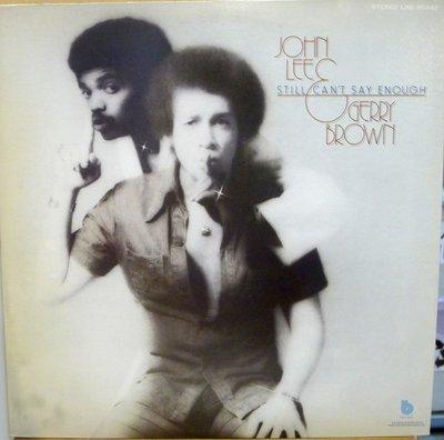 §小宋唱片§日版/JOHN LEE&GERRY BROWN -STILL CANT SAY ENOUGH /立體聲