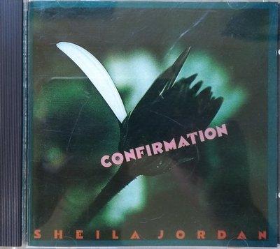 《絕版專賣》Sheila Jordan 希拉喬丹 / Confirmation (EW發行.日本版.無IFPI)