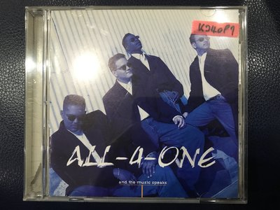 *真音樂*ALL 4 ONE / AND THE MUSIC SPEAKS 二手 K24097