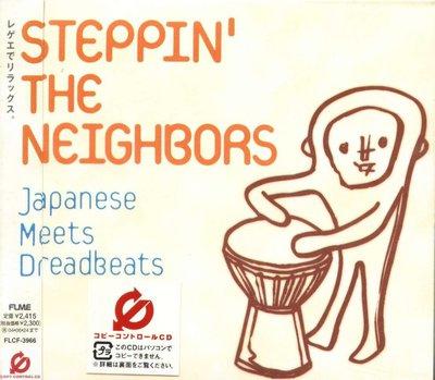 K - STEPPIN THE NEIGHBORS Japanese Meets Dreadbeats - 日版 CD