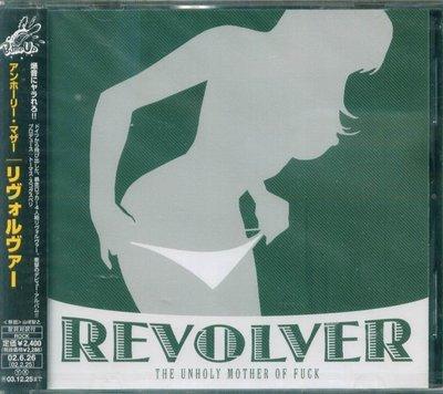 K - Revolver - The Unholy Mother Of Fu*k - 日版 - NEW
