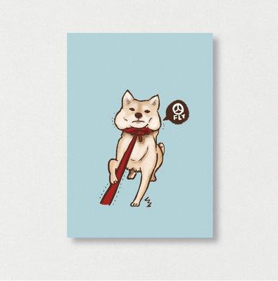 《柴犬- 我不走》 蒼蠅星球 / 柴犬 / 毛小孩 /  插畫明信片 / 手創市集