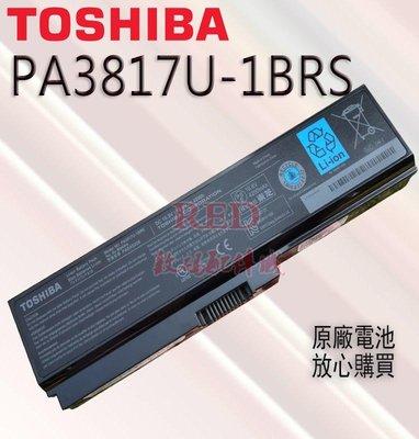 全新原廠電池 東芝 PA3817U-1BRS L600 L700 L630 L750 C600 L650 L730