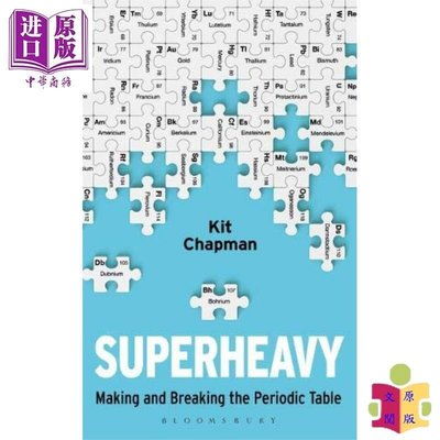 [文閲原版]Superheavy: Making and Breaking the Periodic Table 英文原