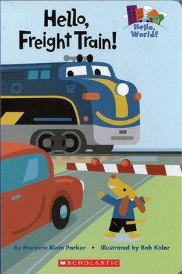 *小貝比的家*HELLO FREIGHT TRAIN/硬頁書/0~2歲/交通工具
