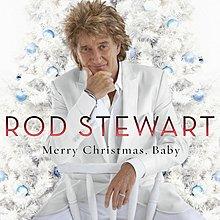 [聖誕特價][全新未開封] Rod Stewart - Merry CHristmas, Baby 澳版   David Foster製作