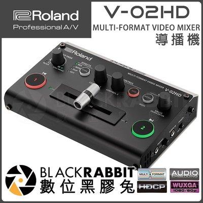 數位黑膠兔【 Roland 樂蘭 V-02HD 多格式視頻混合器 導播機】直播 切換器 可攜式 HDMI 轉場 子母