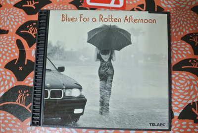 CD ~ BLUES FOR A ROTTEN AFTERNOON ~ 2000 TELARC  CD-83508