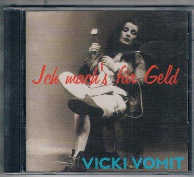 [鑫隆音樂]西洋CD-Vicki Vomit - Ich Machs für Geld {ZN052}/全新/免競標