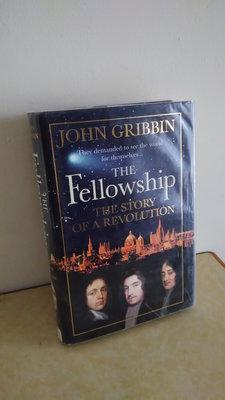 【英文舊書】[科學] 17世紀英國的科學天才 The Fellowship, John Gribbin