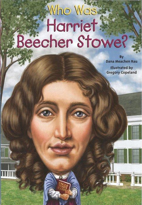 *小貝比的家*WHO WAS HARRIET BEECHER STOWE?/平裝/7~12歲/偉人傳記