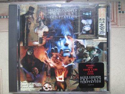 CD~Alice Cooper--The Last Temptation專輯.收錄Sideshow等