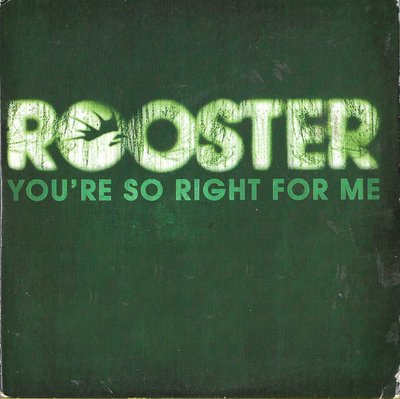 ROOSTER / You're So Right For Me (宣傳單曲)