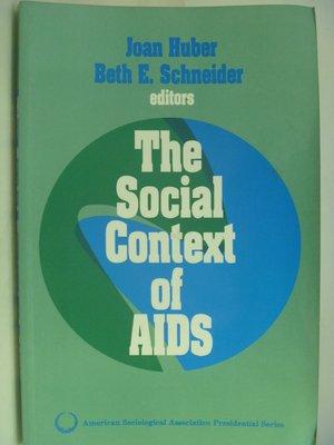 【月界二手書店】The Social Context of AIDS_Joan Huber 〖社會〗AFG