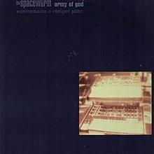 [狗肉貓]_ The Spacewürm_Army Of God: Experimentations In Intelligent Gabber _ LP