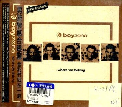 *真音樂* BOYZONE / WHERE WE BELONG 全新 K13896